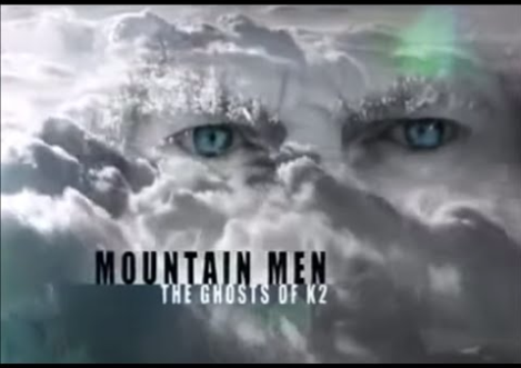 Mountain Men; The Ghosts of K2 on Youtube. K2 Mountaineering Documentaries You Can Watch on YouTube
