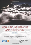 High altitude medicine and physiology 5th edition mountaineering hypoxia hape hace base camp magazine