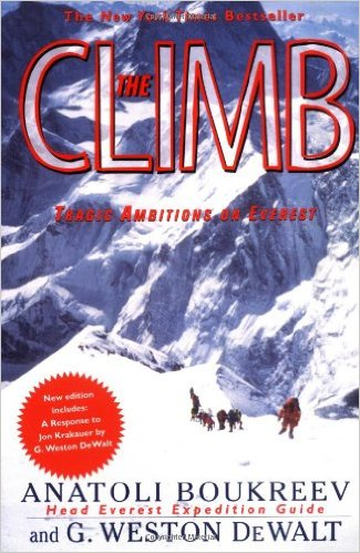 1996 everest disaster the climb by anatoli bookreev tales of ambition on everest